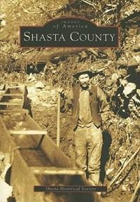 Shasta County | Shasta Historical Society |