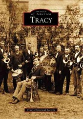 Tracy | Tracy Historical Society |