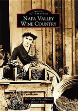 Napa Valley Wine Country | Napa Valley Museum |