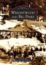 Wrightwood and Big Pines | Pat Krig |