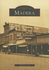 Madera, California | William Coate |