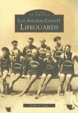 Los Angeles County Lifeguards | Arthur C. Verge |