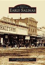 Early Salinas | Gary S. Breschini |