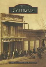 Columbia | Friends of Columbia State Historic Park |