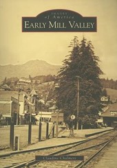 Early Mill Valley | Claudine Chalmers |