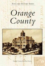 Orange County | Orange County Historical Society |