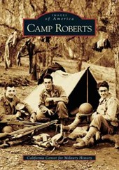 Camp Roberts | The California Center for Military Histo |