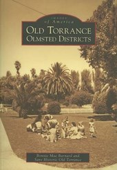 Old Torrance Olmsted Districts | Bonnie Mae Barnard |