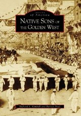 Native Sons of the Golden West | Richard S. Kimball |