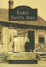 Early Santa Ana | Marge Bitetti |