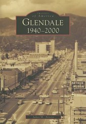 Glendale, 1940-2000