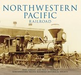 Northwestern Pacific Railroad | Fred Codoni |