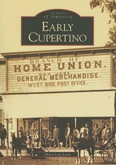 Early Cupertino | Mary Lou Lyon |