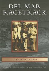 Del Mar Racetrack | Kenneth M. Holtzclaw |