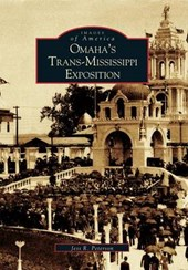 Omaha's Trans-Mississippi Exposition