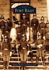 Fort Riley | William McKale |