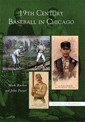 19th Century Baseball in Chicago