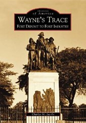 Wayne's Trace | Charles M. Jacobs |