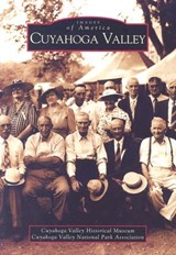 Cuyahoga Valley | Cuyahoga Valley Historical Museum ; Cuyahoga Valley National Park Association |