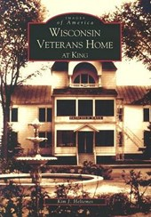 Wisconsin Veterans Home at King | Kim J. Heltemes |