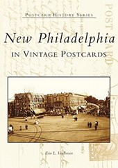 New Philadelphia in Vintage Postcards