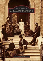 Chicago's Mansions | John Graf |
