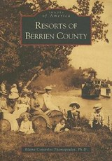 Resorts of Berrien County | Elaine Cotsirilos Thomopoulos PH. D. |