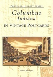 Columbus, Indiana in Vintage Postcards | Tamara Stone Iorio |