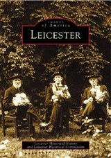 Leicester | Leicester Historical Society |