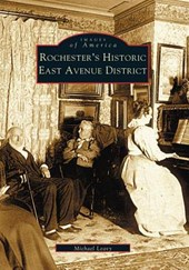 Rochester's Historic East Avenue District