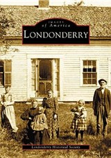 Londonderry | Londonderry Historical Society |