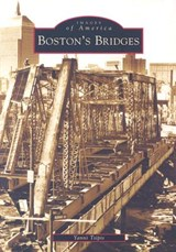 Boston's Bridges | Yanni Tsipis |
