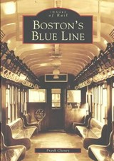 Boston's Blue Line | Frank Cheney |