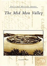 The Mid Mon Valley | Cassandra Vivian |