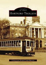 Hartford Trolleys | Connecticut Motor Coach Museum |