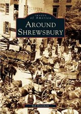 Around Shrewsbury | Bob Ketenheim |
