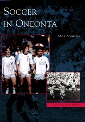 Soccer in Oneonta | Mark Simonson |