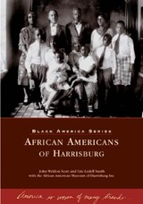 African Americans of Harrisburg | John Welden Scott |