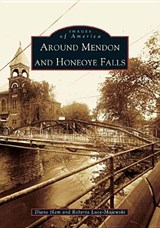 Around Mendon and Honeoye Falls | Diane Ham |