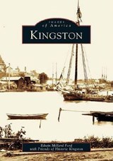 Kingston | Edwin Millard Ford |