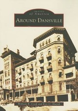 Around Dansville | William R. Cook |