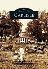Carlisle | The Carlisle Historical Society |