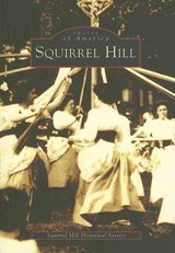 Squirrel Hill | Squirrel Hill Historical Society |