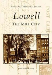 Lowell | The Lowell Historical Society |