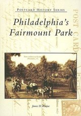 Philadelphia's Fairmount Park | James D. Ristine |