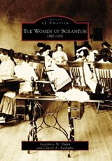 The Women of Scranton | Josephine M. Dunn |
