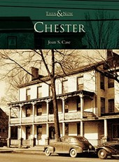 Chester | Joan S. Case |