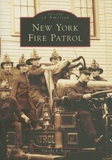 New York Fire Patrol | Timothy E. Regan |