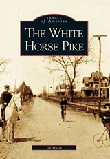 The White Horse Pike | Jill Maser |