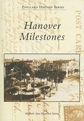 Hanover Milestones